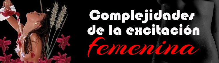 exitacion femenina, swingers blogs, blogs de parejas, sexualidad femenina